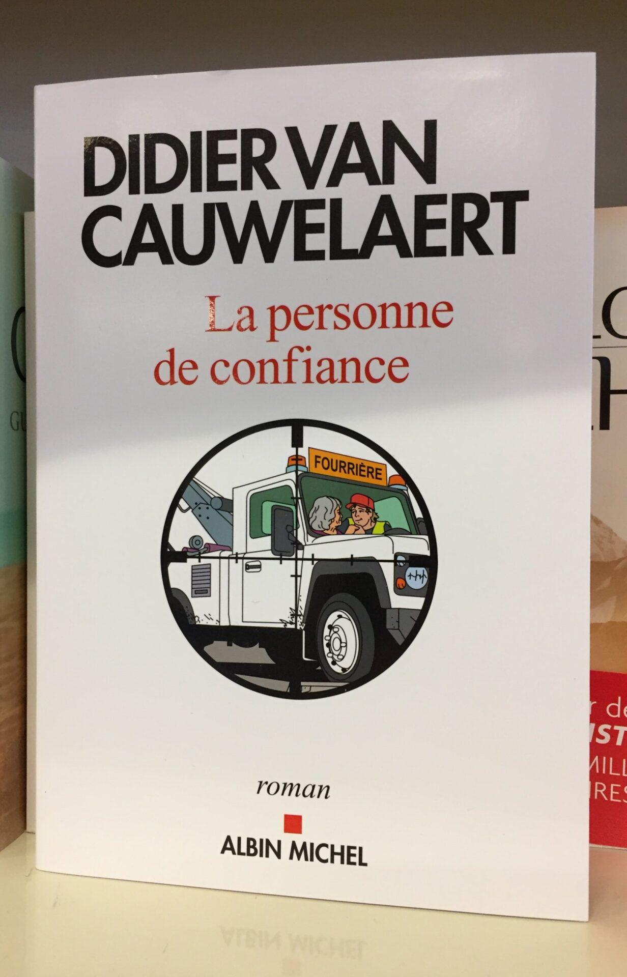 Lectures de vacances ou Didier Van Cauwelaert.