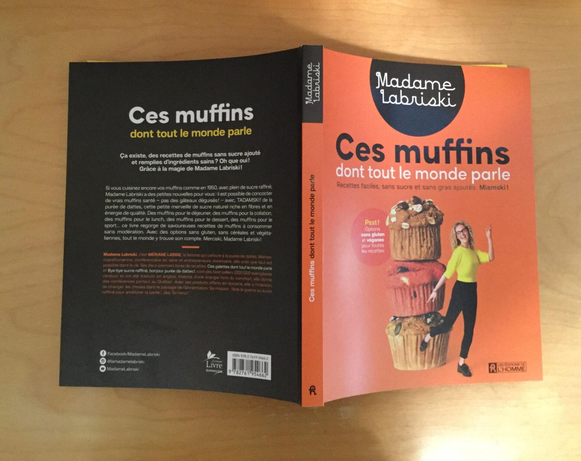 """""""Ces muffins dont tout le monde parle"""" de Madame Labriski"""